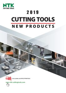 NTK Cutting Tools - New Products 2019 catalogue download
